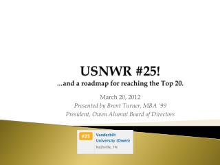 USNWR #25! … and a roadmap for reaching the Top 20.
