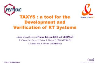 TAXYS : a tool for the Development and Verification of RT Systems