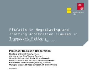 Pitfalls in Negotiating and Drafting Arbitration Clauses in Transport Matters