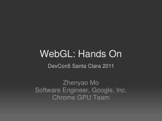 WebGL: Hands On