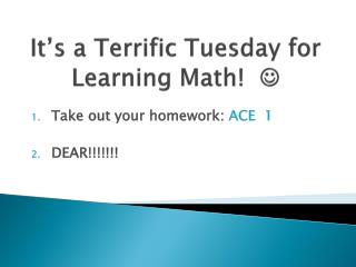 It�s a Terrific Tuesday for Learning Math!   ?
