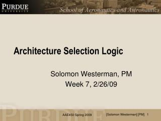 Architecture Selection Logic
