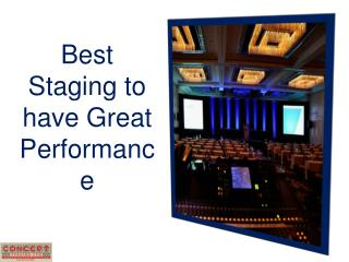 Best Staging to have Great Performance