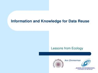 Information and Knowledge for Data Reuse