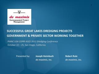 SUCCESSFUL GREAT LAKES DREDGING PROJECTS GOVERNMENT & PRIVATE SECTOR WORKING TOGETHER