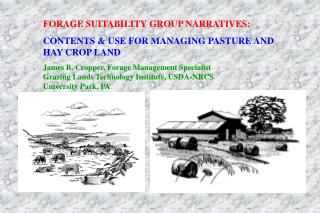 FORAGE SUITABILITY GROUP NARRATIVES:   CONTENTS & USE FOR MANAGING PASTURE AND HAY CROP LAND