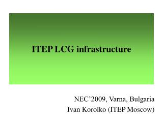 ITEP LCG infrastructure