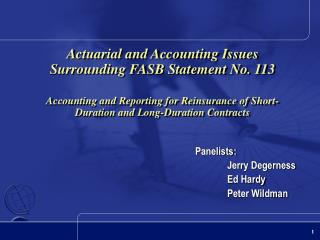 Actuarial and Accounting Issues Surrounding FASB Statement No. 113  Accounting and Reporting for Reinsurance of Short-Du