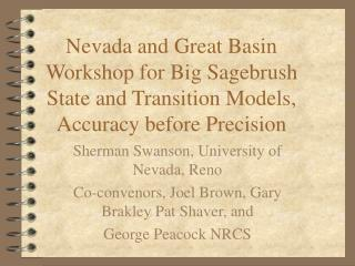 Sherman Swanson, University of Nevada, Reno