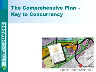 The Comprehensive Plan – Key to Concurrency