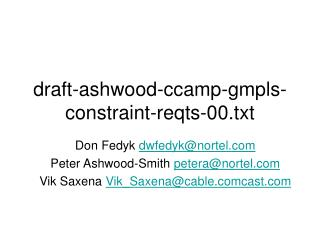 draft-ashwood-ccamp-gmpls-constraint-reqts-00.txt