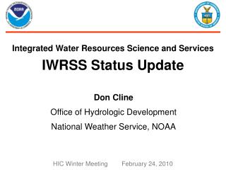 Integrated Water Resources Science and Services IWRSS Status Update