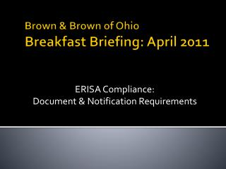 Brown & Brown of Ohio Breakfast Briefing: April 2011