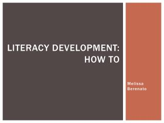 Literacy development: how to
