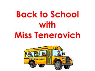Back to School with Miss Tenerovich