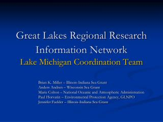 Great Lakes Regional Research Information Network Lake Michigan Coordination Team