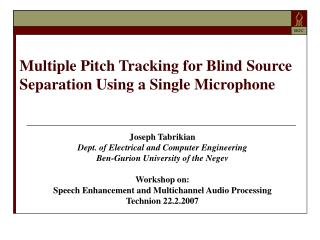 Multiple Pitch Tracking for Blind Source Separation Using a Single Microphone