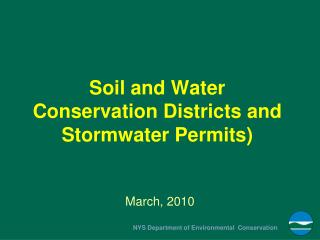 Soil and Water Conservation Districts and Stormwater Permits)