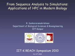 From Sequence Analysis to Simulations: Applications of HPC in Modern Biology