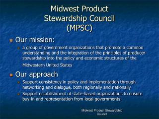 Midwest Product Stewardship Council (MPSC)