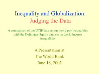 Inequality and Globalization: Judging the Data