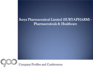 Surya Pharmaceutical Limited (SURYAPHARM) - Pharmaceuticals & Healthcare - Deals and Alliances Profile