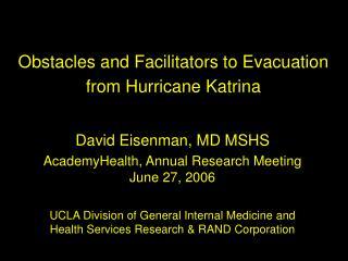 Obstacles and Facilitators to Evacuation from Hurricane Katrina