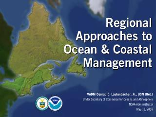 Regional Approaches to Ocean & Coastal Management