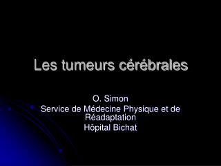 Les tumeurs cérébrales