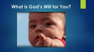What is God�s Will for You?