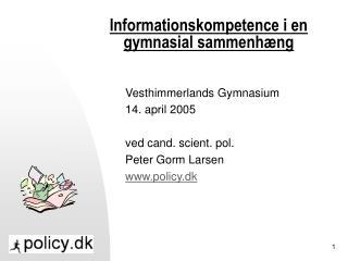 Informationskompetence i en gymnasial sammenhæng