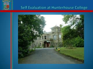 Self Evaluation at Hunterhouse College