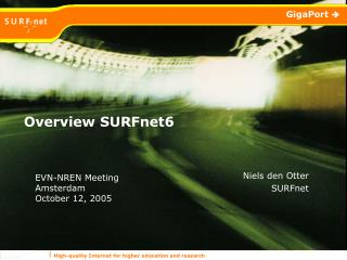 Overview SURFnet6