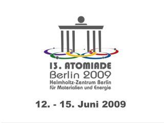 12. - 15. Juni 2009