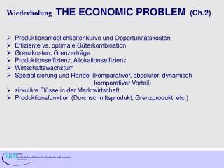 Wiederholung THE ECONOMIC PROBLEM   (Ch.2)