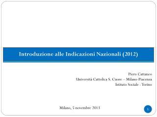 Piero Cattaneo Università Cattolica S. Cuore – Milano-Piacenza Istituto Sociale - Torino