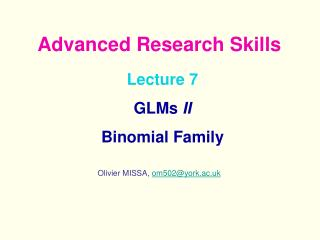 Lecture 7  GLMs  II Binomial Family