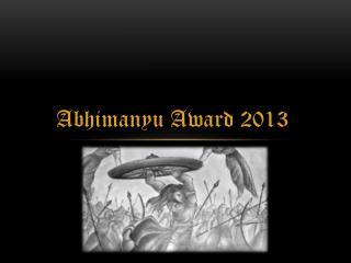 Abhimanyu  A ward 2013