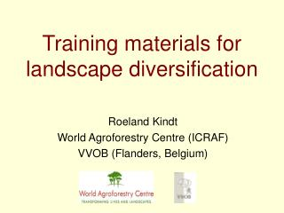 Training materials for landscape diversification