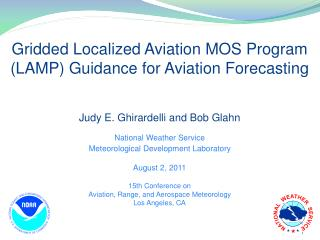 Gridded Localized Aviation MOS Program (LAMP) Guidance for Aviation Forecasting