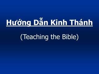 H??ng D?n Kinh Th�nh (Teaching the Bible)