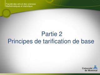 Partie 2 Principes de tarification de base