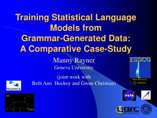 Training Statistical Language Models from  Grammar-Generated Data:  A Comparative Case-Study