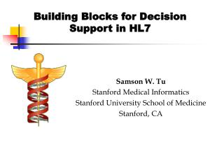 Building Blocks for Decision Support in HL7