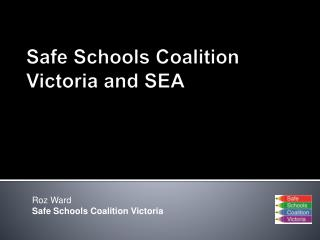 Safe Schools Coalition Victoria and SEA