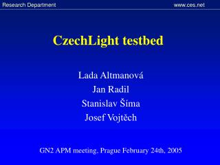 CzechLight testbed