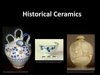 Historical Ceramics