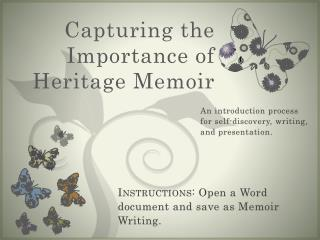 Capturing the Importance of Heritage Memoir