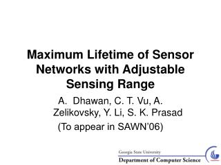 Maximum Lifetime of Sensor Networks with Adjustable Sensing Range