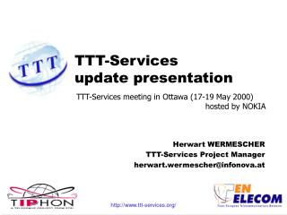 TTT-Services update presentation